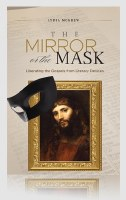 Mirror or the Mask: Liberating