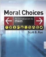 Moral Choices, 3rd Edition