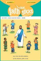 Jesus Loves the Children: Faith That Sticks