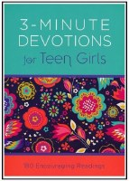 Three Minute Devotions for Teen Girls
