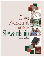 Give Account of Your Stewardship (Truth in Life)