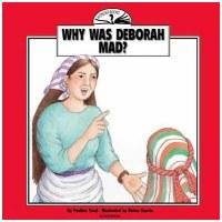 Wonder Books - Why Was Deborah Mad?