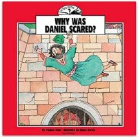 Wonder Books - Why Was Daniel Scared?