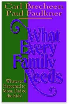 What Every Family Needs