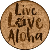 Cork Coaster Live Love Aloha