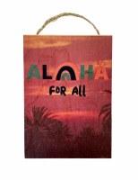 Aloha For All Sunset Sign 5x7