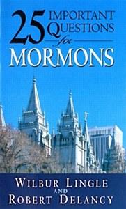 25 Impt.Ques. For Mormons