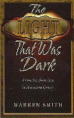 Light That Was Dark, The