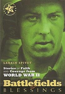 Battlefields & Blessing (WWII)