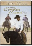 "Mike Major 3 DVD set ""Gaining Complete Control of Your Horse"""
