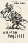 The last of the Vaqueros