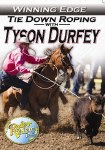 Winning Edge:  Tie Down Roping with Tyson Durfey