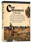 #11 - Cowhunters of Florida