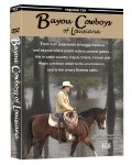 #10 - Bayou Cowboys of Louisiana