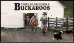 #12 - North of the Border Buckaroos