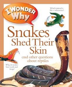 I Wonder Why Snakes Shed Skin