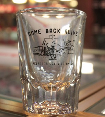 DPX Shot Glass Come Back Alive