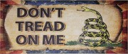 Don't Tread on Me Wood Sign