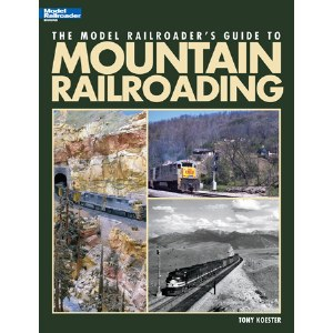 MR's Guide To Mtn Railroading