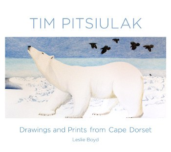 Tim Pitsiulak: Drawings and Prints from Cape Dorset