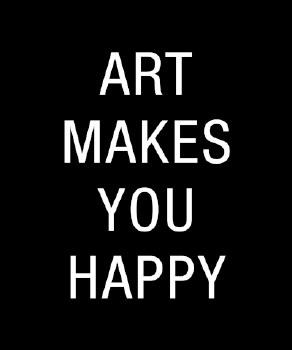 AGO: Art Makes You Happy Print