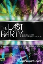 The Last Party : Studio 54, Disco, and the Culture of the Night