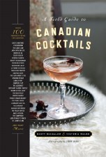Field Guide to Canadian Cocktails