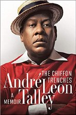 The Chiffon Trenches: A Memoir Andre Leon Talley