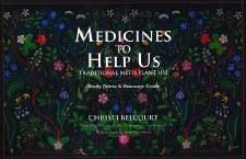 Medicines to Help Us: Traditional Métis Plant Use (Book & Prints)