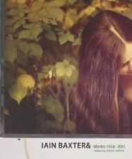 Iain Baxter&: Works 1958-2011