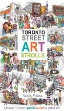 Toronto Street Art Strolls