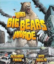When Big Bears Invade