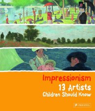 13 Artists Children Should Know - Impressionism