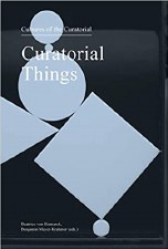 Curatorial Things: Cultures of the Curatorial