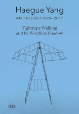 Tightrope Walking and Its Wordless Shadow