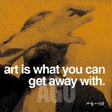 """Andy Warhol Quote: Art Is What You Can 12"""" x 12"""""""