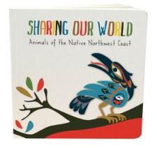 Sharing Our World: Animals of the Native Northwest Coast