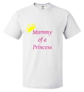 Mummy of a Princess White T