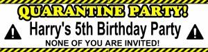 Quarantine Personalised Banner
