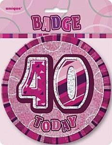 Pink 40th Birthday Badge