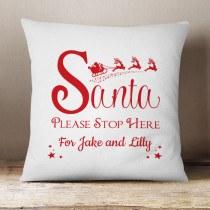 Santa Stop Here Cushion