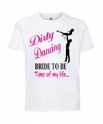 Bride Dirty Dancing T-Shirt