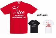 Nice Just Kidding T-Shirt