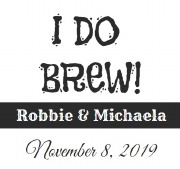 6PK I Do Brew Beer Labels