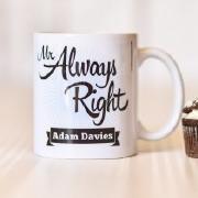 Mr Always Right Mug