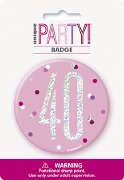 Pink Glitz 40th Badge