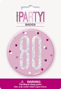 Pink Glitz 80th Badge