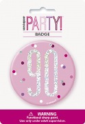 Pink Glitz 90th Badge