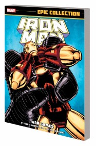 Iron Man Epic Collection TP Vol 16 War Games
