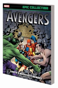 Avengers Epic Collection TP Vol 01 Earths Mightiest Heroes